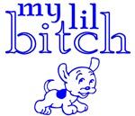 My Lil Bitch