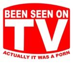Been Seen on TV Porn