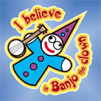 I Believe in Banjo the Clown