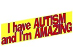 I Have Autism and I'm Amazing