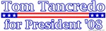 Tom Tancredo for President 2008 Design