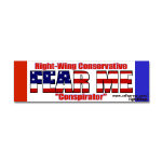 Conservative Fear Me Political Bumper Stickers