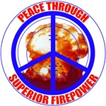 peace through superior firepower conservative right wing t-shirts
