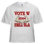Don't Be A Girlie Man (Vote Bush '04)