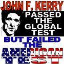 John Kerry Failed American Test T-shirts & Apparel