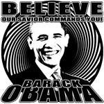 Believe!  The Savior Commands You Obama T-shirts