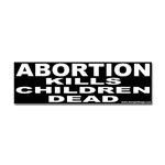 PRO Life/Anti Abortion Bumper Stickers