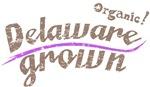 Organic! Delaware Grown!
