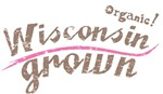Organic! Wisconsin Grown!