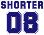 Shorter 08