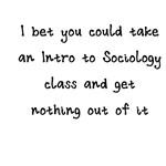 Take A Sociology Class