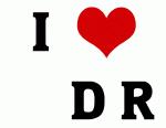 I Love     D R