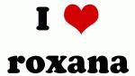 I Love roxana