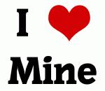 I Love Mine