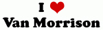 I Love Van Morrison