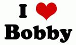 I Love Bobby