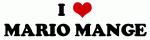 I Love MARIO MANGE