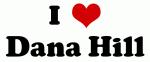 I Love Dana Hill