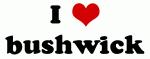 I Love bushwick