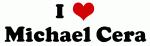 I Love Michael Cera