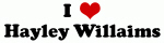 I Love Hayley Willaims