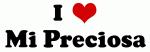 I Love Mi Preciosa