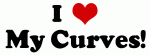 I Love My Curves!