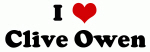 I Love Clive Owen