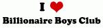 I Love Billionaire Boys Club