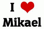 I Love Mikael