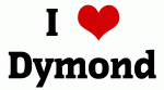I Love Dymond
