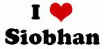 I Love Siobhan