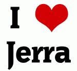 I Love Jerra
