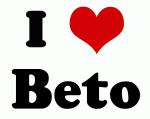 I Love Beto