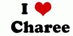 I Love   Charee