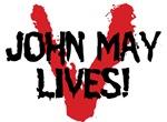 V - John May Lives!
