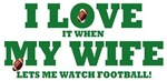 I Love My Wife Football