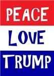 Peace Love Trump