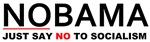 Nobama Just say no to Socialism