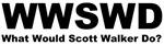 What would Scott Walker Do?  WWSWD
