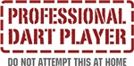 Professional Dart Player