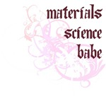 Materials Science Babe