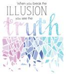 Break the Illusion