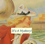 It's A Mystery - Nancy Drew