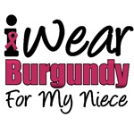 I Wear Burgundy For My Niece T-Shirts & Gifts