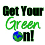 Get Your Green On T-Shirts & Gifts