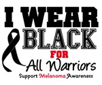 Melanoma I Wear Black For All Warriors Shirts