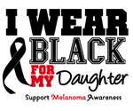 Melanoma I Wear Black For My Daughter Shirts