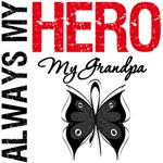 Melanoma Always My Hero My Grandpa T-Shirts