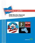 cafepress-o-pedia: 2008 Election Special